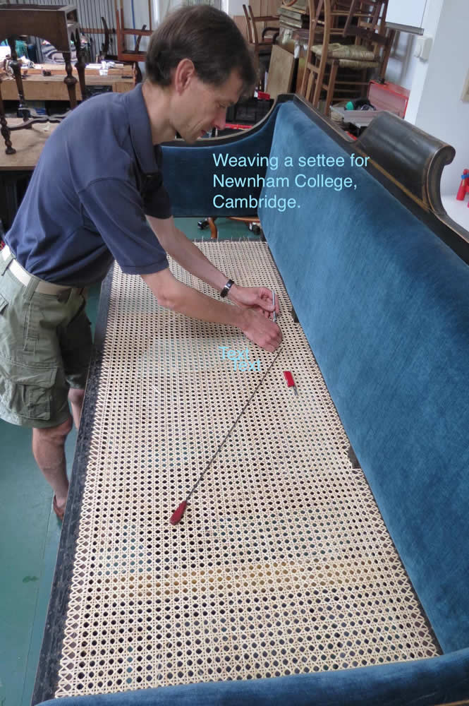 Weaving a settee for Newnham College, Cambridge